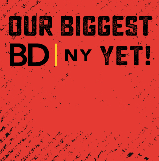 Biggest BDNY yet